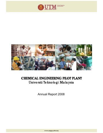 CHEMICAL ENGINEERING PILOT PLANT Universiti ... - IBD - UTM