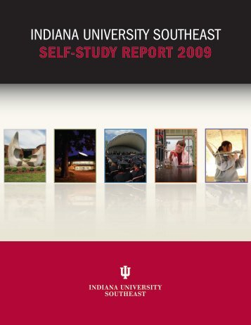 SELF-STUDY REPORT 2009 - Indiana University Southeast