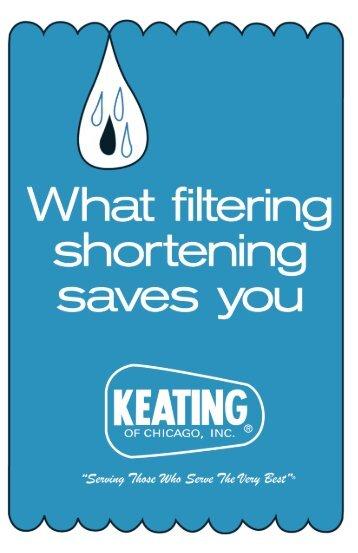 What filtering shortening - Keating of Chicago