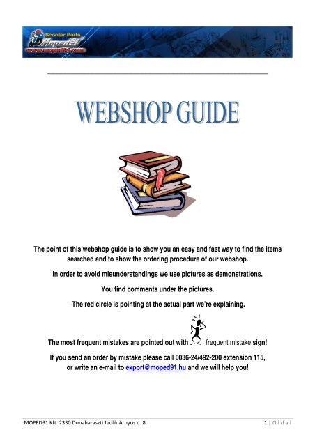 The point of this webshop guide is to show you an easy ... - Moped 91