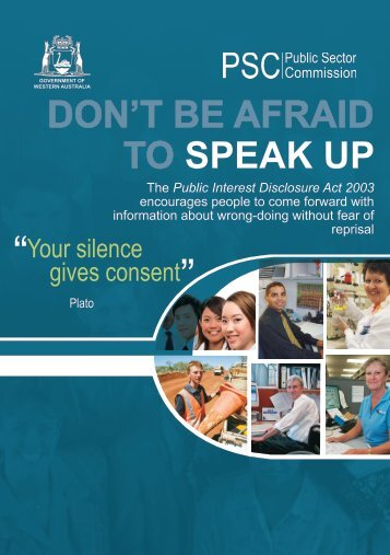 DON'T BE AFRAID TO SPEAK UP - Public Sector Commission