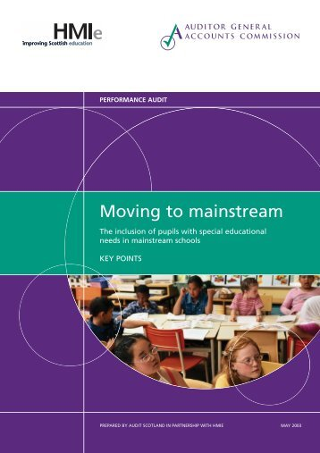Key messages - Moving to mainstream (PDF | 228 KB) - Audit Scotland