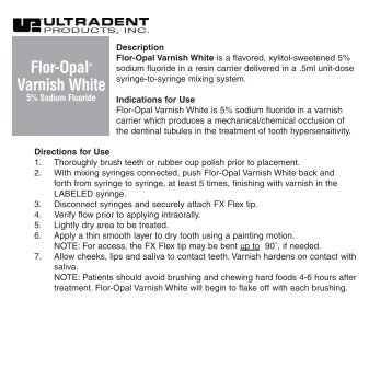 Flor-Opal® Varnish White - Ultradent Products, Inc.