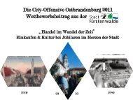 Die City-Offensive Ostbrandenburg 2011 Wettbewerbsbeitrag aus der