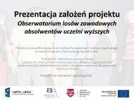 Prezentacja założeń projektu OLZA - OBSERWATORIUM LOSÓW ...