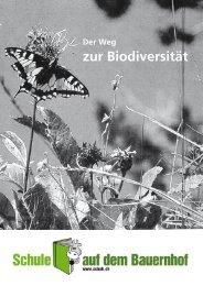 Der Weg zur Biodiversität - Schule auf dem Bauernhof
