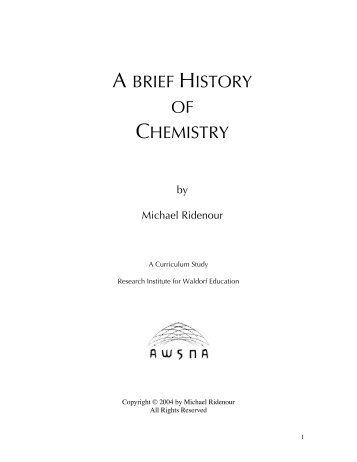 A BRIEF HISTORY OF CHEMISTRY - Research Institute for Waldorf ...
