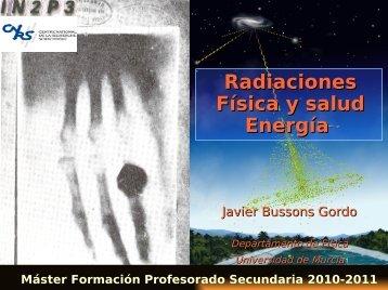 Radiaciones Física y salud Energía - Universidad de Murcia
