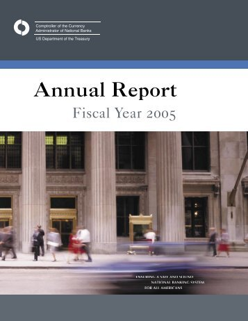 Annual Report, Fiscal Year 2005 - OCC - Department of the Treasury