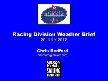 Racing Division Weather Brief - Race to Mackinac