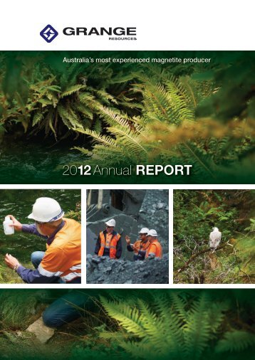 2012 Annual Report (2 April 2013) - Grange Resources
