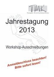Jahrestagung 2013 Workshops Ausschreibungen - tmk.ch