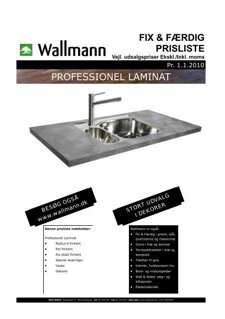 FIX & FÆRDIG PRISLISTE PROFESSIONEL LAMINAT - Wallmann A/S