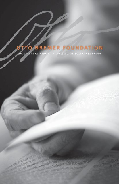 2012 annual report - Otto Bremer Foundation
