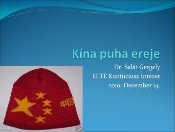 Letöltés - Salát Gergely: Kína puha ereje - ELTE Konfuciusz Intézet