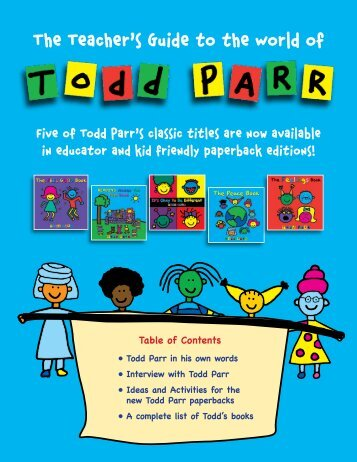 The Teacher's Guide to the World of - Todd Parr