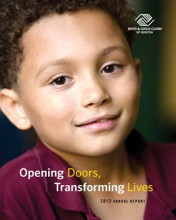 Transforming Lives Opening Doors, - Boys and Girls Club of Boston