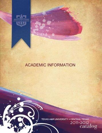 ACADEMIC INFORMATION - Texas A&M University-Central Texas