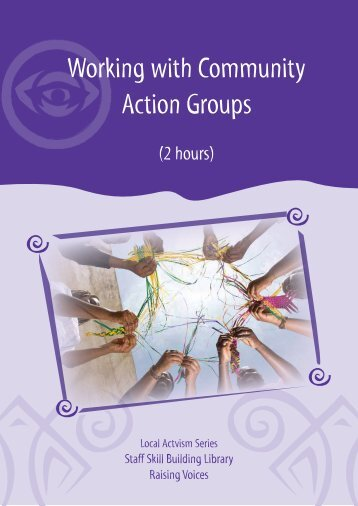 Working with Community Action Groups - Raising Voices