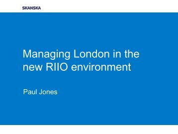 Managing London in the new RIIO environment - Energy Networks ...