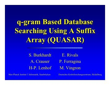 q-gram Based Database Searching Using A Suffix Array (QUASAR)