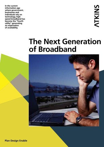 The Next Generation of Broadband - Atkins