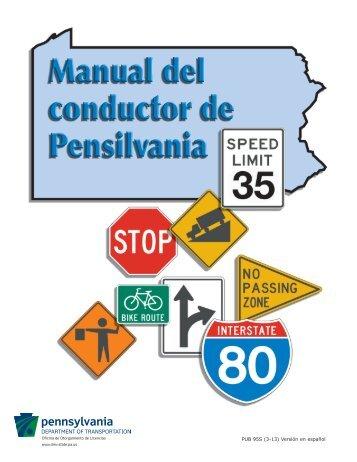 Manual del conductor de Pensilvania - PennDOT Driver and Vehicle ...
