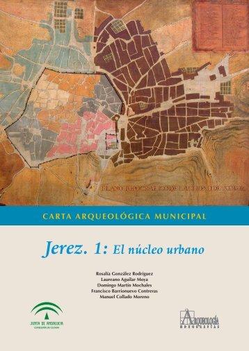 Jerez. 1: El núcleo urbano - Ayuntamiento de Jerez