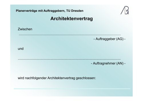 Planerverträge mit Auftraggebern, TU Dresden - Prof-rauch-tu ...