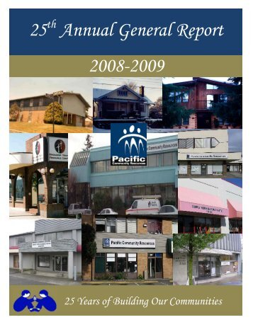 25 Annual General Report 2008-2009 - Pacific Community Resources