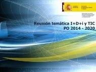 Reunión temática I+D+i y TIC PO 2014 - 2020.(pdf)