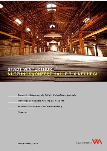 Halle 710 Oberwinterthur, Nutzungskonzept, Februar 2012(PDF, 1.4 ...