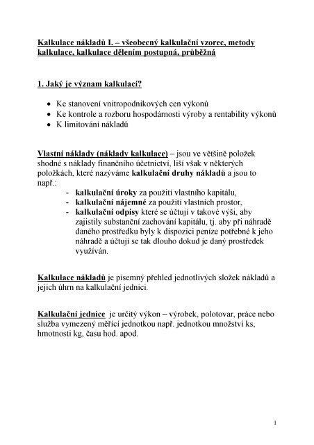 Kalkulace nákladů I. – všeobecný kalkulační vzorec, metody ...