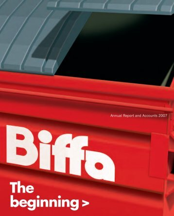 Annual report and accounts 2007 - Biffa