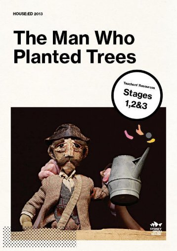The Man Who Planted Trees - Sydney Opera House