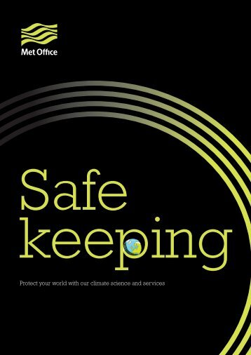 Safe keeping (PDF, 5 MB) - Met Office