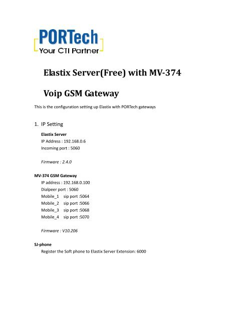 MV-37X works with Elastix - Portech com tw
