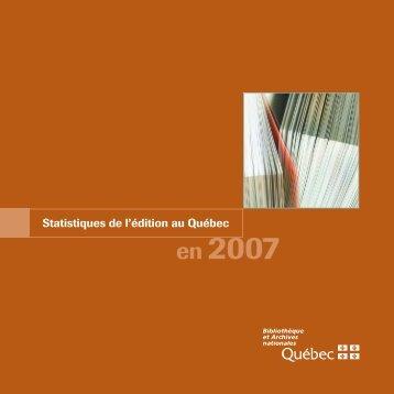 Les statistiques de l'édition au Québec 2007 - Bibliothèque et ...