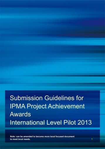Submission Guidelines for IPMA Project Achievement Awards ...