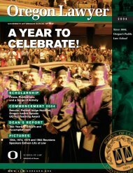 A YEAR TO CELEBRATE! - Oregon Law - University of Oregon