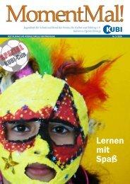 Zeitschrift MomentMal, Ausgabe 03/2010 - KUBI: Verein für Kultur ...