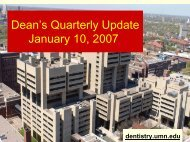 Dean's Quarterly Update January 10, 2007 - School of Dentistry ...