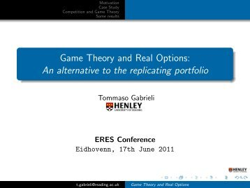 Game Theory and Real Options: An alternative to the ... - eres.scix.net