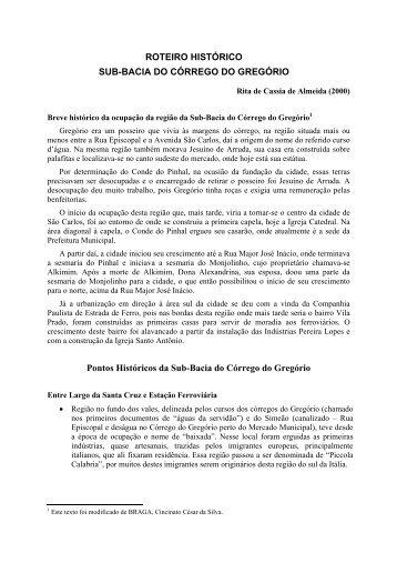 ROTEIRO HISTÓRICO SUB-BACIA DO CÓRREGO ... - CDCC - USP