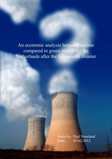 An economic analysis between nuclear compared to green energy
