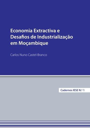 Economia Extractiva e Desafios da Industrialização em ... - IESE