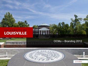 OCMu – Branding 2012 - UofL Blog