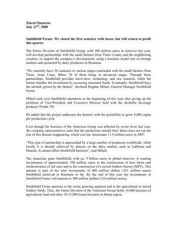 Ziarul Financiar July 23 , 2008 Smithfield Ferme: We closed the first ...