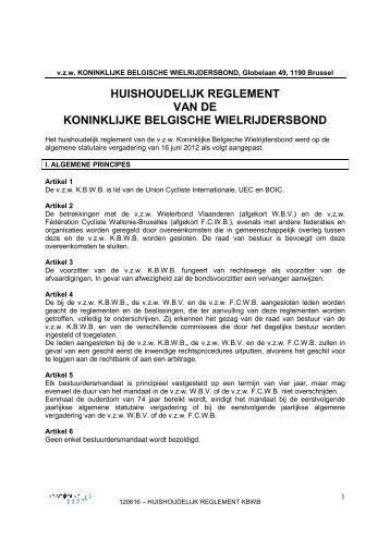 HUISHOUDELIJK REGLEMENT VAN DE KONINKLIJKE ... - Kbwb