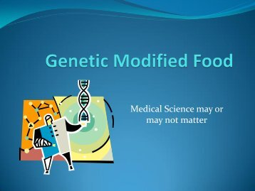 Genetic Modified Food - State Agriculture and Rural Leaders